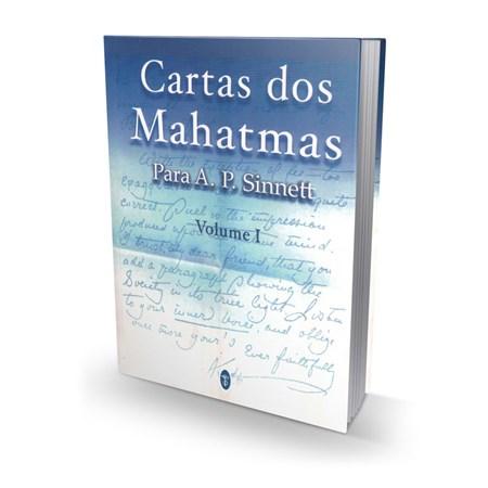 Cartas dos Mahatmas Vol. I