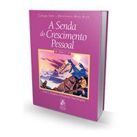 A Senda do Crescimento Pessoal - Vol.II