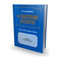 A Doutrina Secreta - Volume I