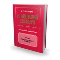 A Doutrina Secreta - Volume II