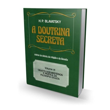 A Doutrina Secreta - Volume VI