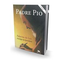 Padre Pio - Palavras de Luz