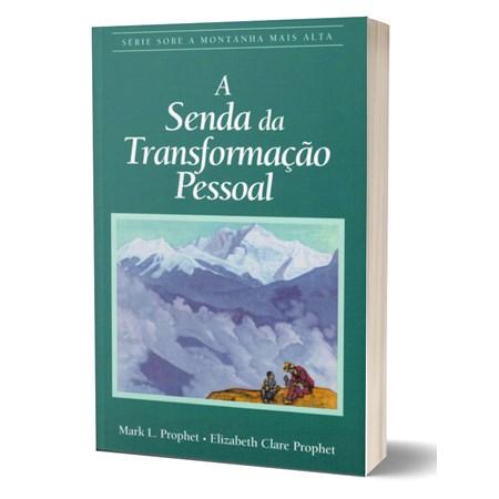 A Senda da Transformação Pessoal