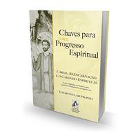 Chaves para o seu Progresso Espiritual