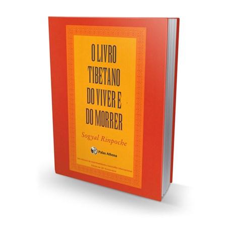 O Livro Tibetano do Viver e do Morrer Versão Standard