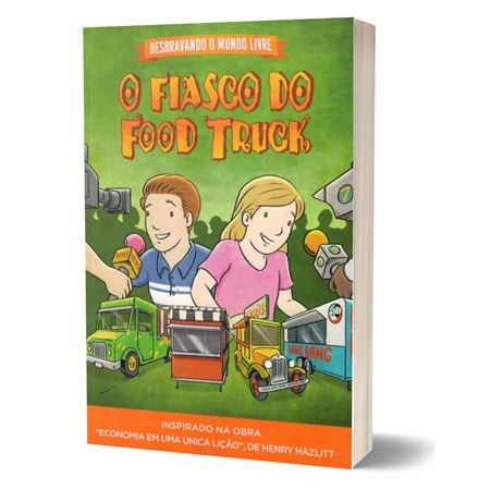 O Fiasco do Food Truck