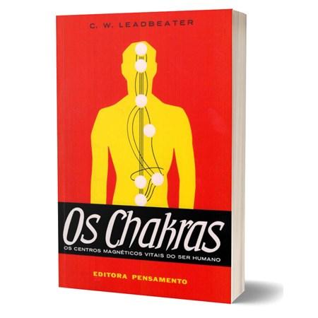 Os Chakras - Os Centros Magnéticos Vitais do Ser Humano