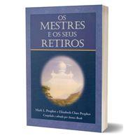 Os Mestres e os Seus Retiros