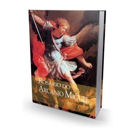 Rosário do Arcanjo Miguel para Armagedon